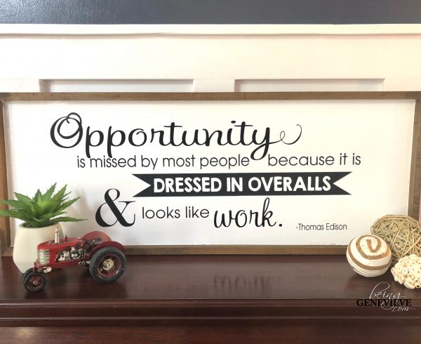 Opportunity Farmhouse Sign